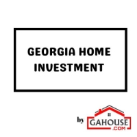 Georgia Home Investment by GAHOUSE